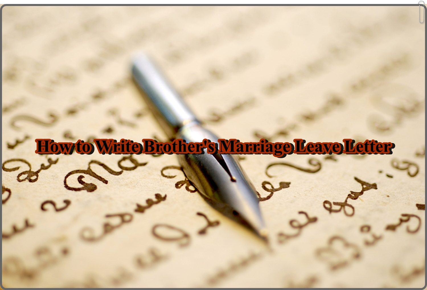 How To Write A Leave Letter For My Brother Marriage