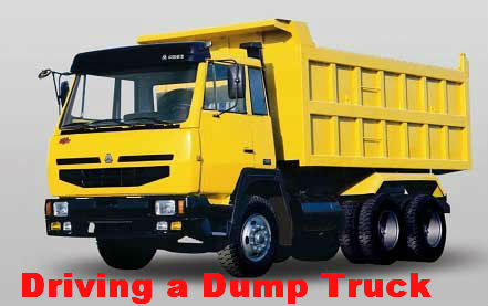Driving a Dump Truck