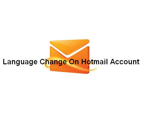 change language on Hotmail Account