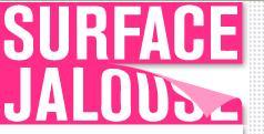 Surface Jalouse