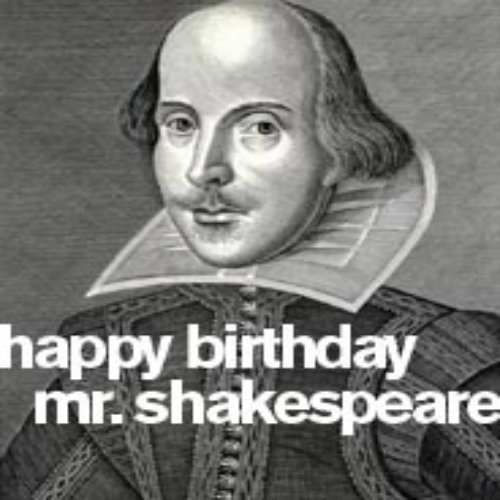 About William Shakespeare Birthday
