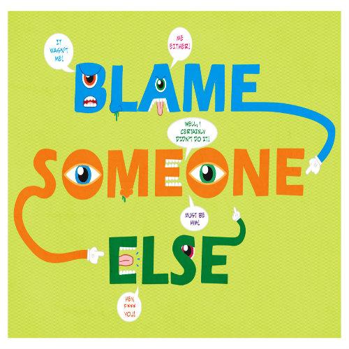 Blame Sombody Else Day