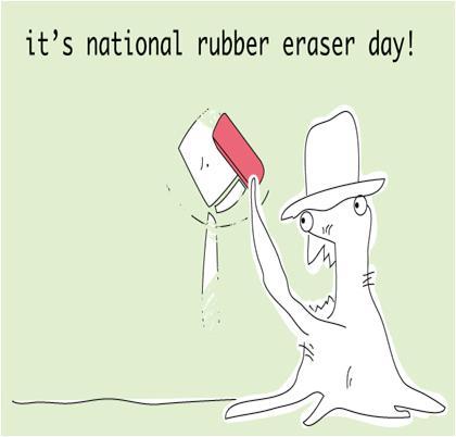 National Rubber Eraser Day