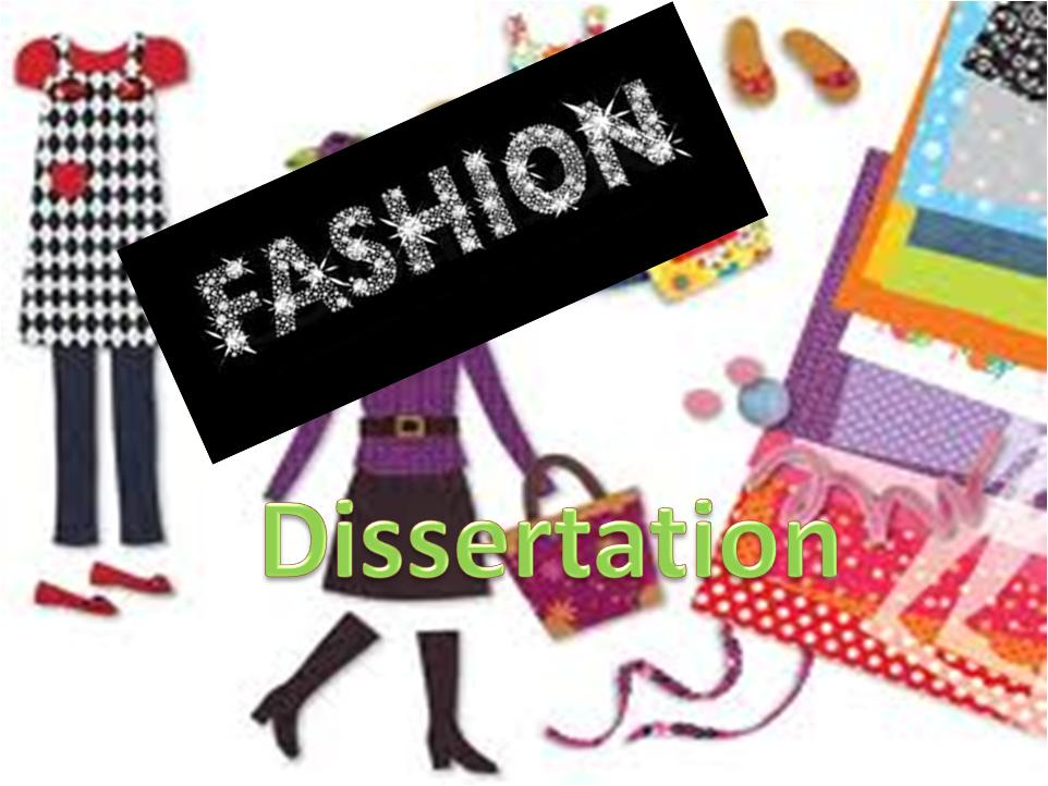 Marketing Fashion Dissertation - Dissertation Blog
