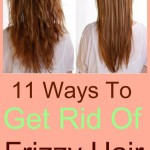 11 Ways to Get Rid of Frizzy Hair at Home