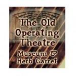 The Old Operating Theatre Museum London