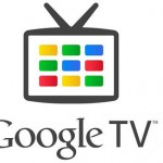 Google TV Will Launch in UK in July
