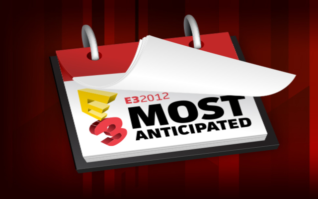 most anticipate games of e3 2012