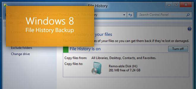File History Feature in Windows 8 to Restore Files