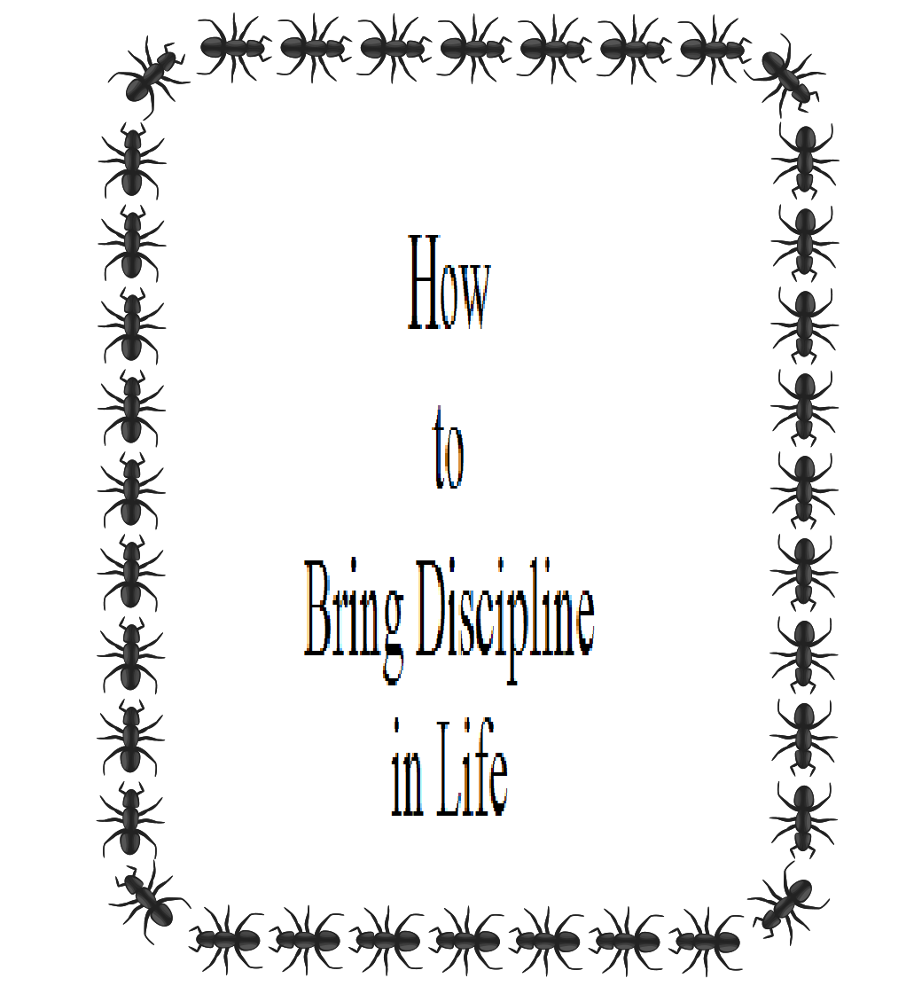 How to Bring Discipline in Life