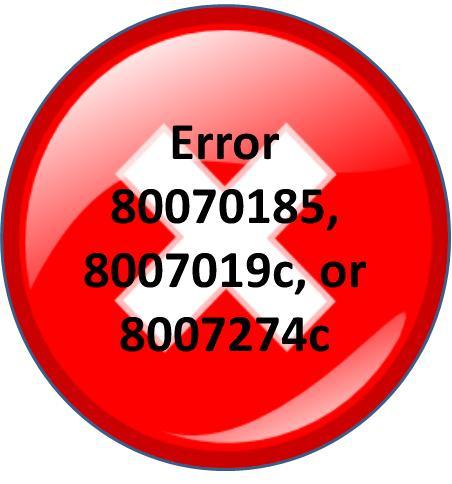Xbox Error 80070185, 8007019c, or 8007274c