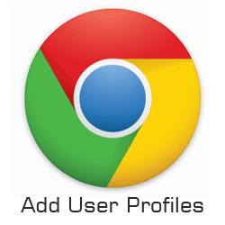 Multiple User Profiles in Google Chrome