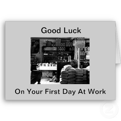 Have a Great First Day at Work on Your First Day of Work