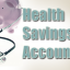 How to Open a Health Savings Account