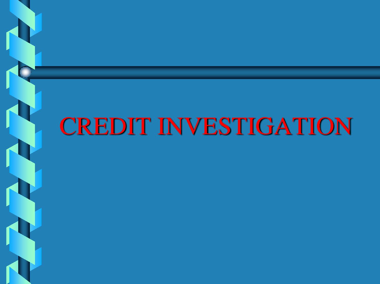 Conduct Credit Investigation