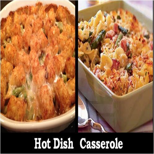 Casserole and Hot Dish