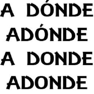 distinguish between Donde and Adonde