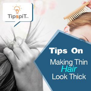 Making Thin Hair Look Thicker