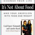 End Your Obsession With Food And Weight